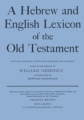Hebrew and English Lexicon of the Old Testament By Gesenius, William