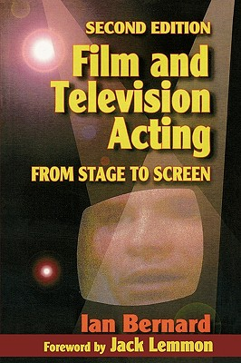 Film and Television Acting By Bernard, Ian